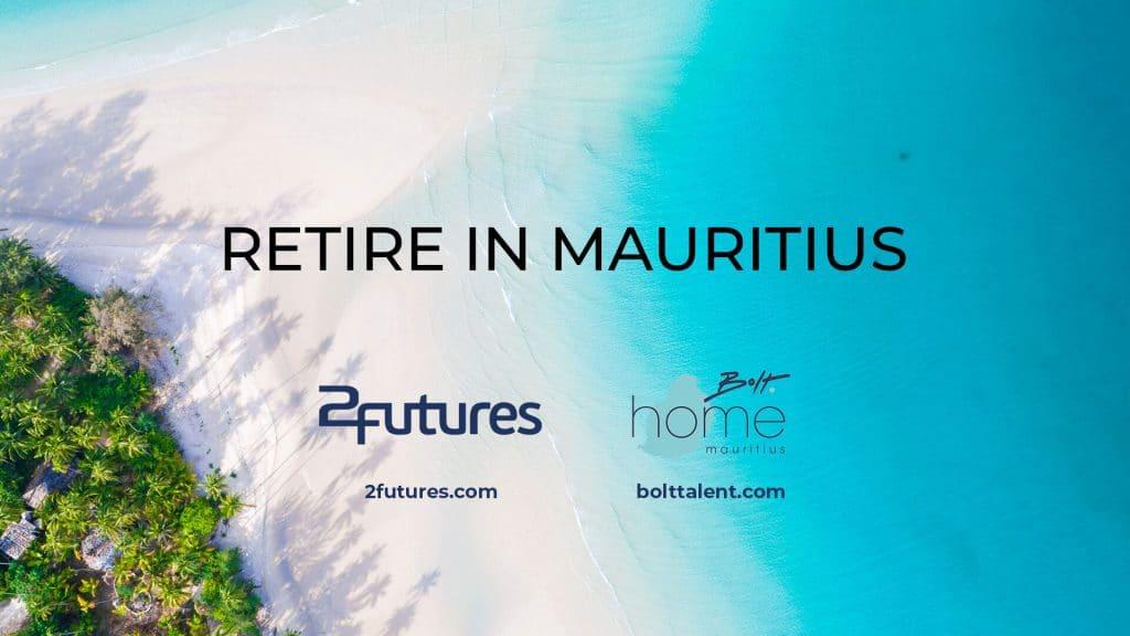 Retire in Mauritius